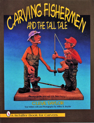 Carving Fishermen and the Tall Tale - Taylor, Cleve