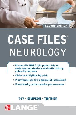 Case Files Neurology - Toy, Eugene C, Dr., and Simpson, Ericka, and Tintner, Ron