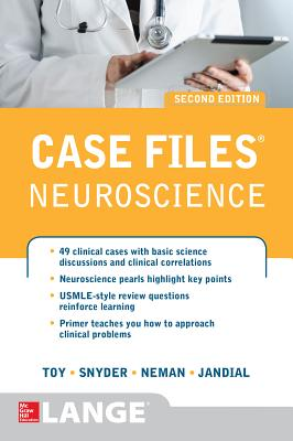 Case Files Neuroscience - Toy, Eugene C., and Neman, Josh, and Snyder, Evan Y.