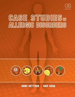 Case Studies in Allergic Disorders - Oettgen, Hans