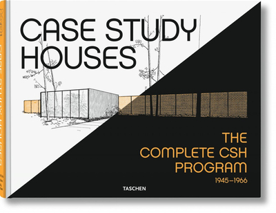 Case Study Houses - Smith, Elizabeth A T, and Goessel, Peter (Editor), and Shulman, Julius (Photographer)