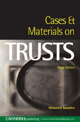 Cases & Materials on Trusts - Ramjohn, Mohamed