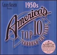 Casey Kasem: America's Top 10 Through Years - The 50's - Various Artists