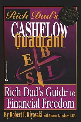 Cashflow quadrant - Kiyosaki, Robert T.