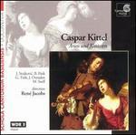 Caspar Kittel: Arias and Cantatas