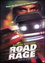 Casper Van Dien: Road Rage