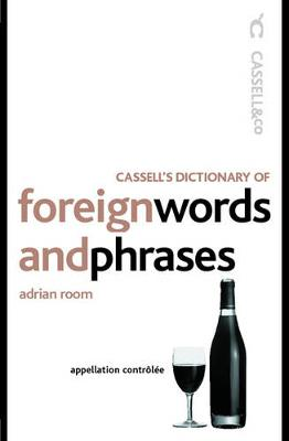 Cassell's Dictionary of Foreign Words and Phrases - Room, Adrian