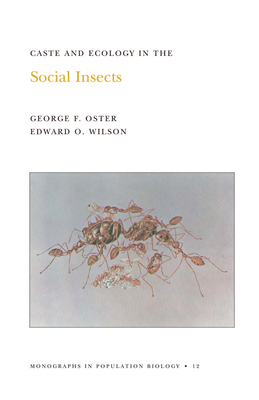 Caste and Ecology in the Social Insects. (Mpb-12), Volume 12 - Oster, George, and Wilson, Edward