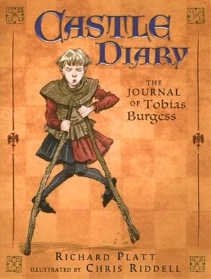 Castle Diary: The Journal of Tobias Burgess - Platt, Richard