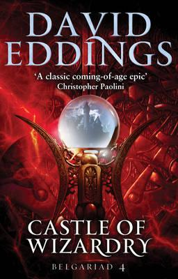 Castle of Wizardry - Eddings, David