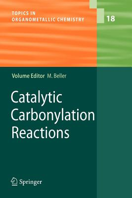 Catalytic Carbonylation Reactions - Beller, Matthias (Editor)