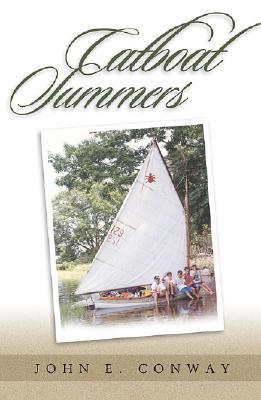 Catboat Summers - Conway, John E