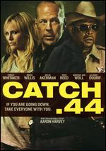 Catch .44 - Aaron Harvey