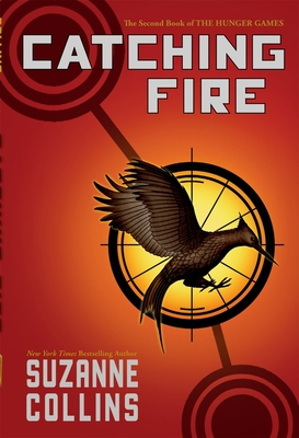 Catching Fire (Hunger Games, Book Two), 2 - Collins, Suzanne