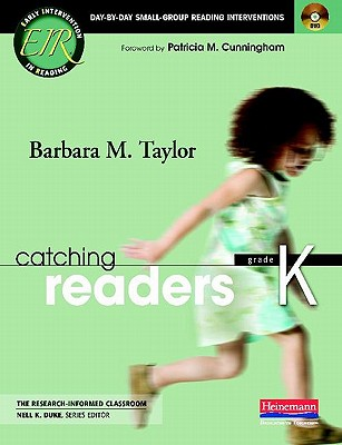 Catching Readers, Grade K: Day-By-Day Small-Group Reading Interventions - Taylor, Barbara M, Edd, and Duke, Nell K, Edd (Editor)