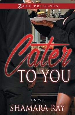 Cater to You - Ray, Shamara