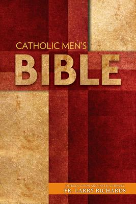 Catholic Men's Bible-Nabre - Richards, Larry, Dr. (Introduction by)