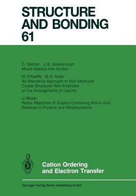 Cation Ordering and Electron Transfer - Gleitzer, C (Contributions by), and Goodenough, J B (Contributions by), and Hyde, B G (Contributions by)