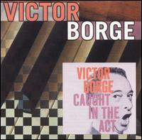 Caught in the Act - Victor Borge