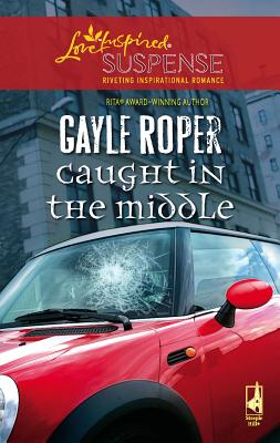 Caught in the Middle - Roper, Gayle