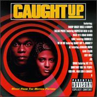 Caught Up - Original Soundtrack