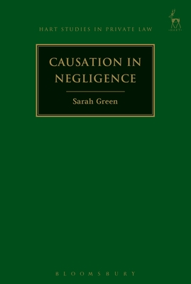 Causation in Negligence - Green, Sarah