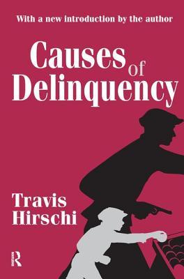 Causes of Delinquency - Hirschi, Travis
