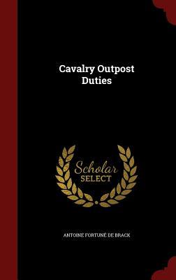 Cavalry Outpost Duties - De Brack, Antoine Fortune