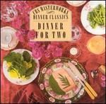 CBS Masterworks Dinner Classics: Dinner for Two