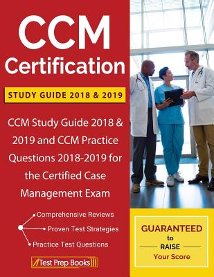 ccm certification study guide 2018 & 2019: ccm study guide 2018 ...