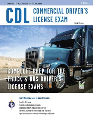 CDL - Commercial Driver's License Exam - Editors of Rea, and Mosher, Matt