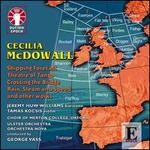 Cecilia McDowall: Shipping Forecast; Theatre of Tango; Crossing the Bridge