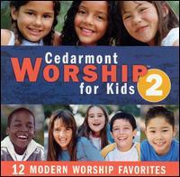 Cedarmont Worship for Kids, Vol. 2 - Cedarmont Kids