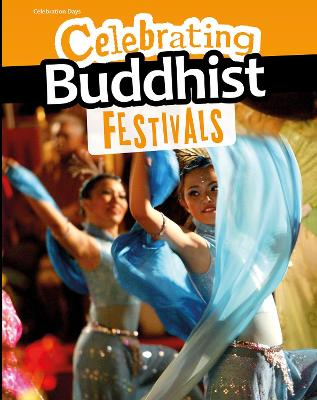 Celebrating Buddhist Festivals - Hunter, Nick