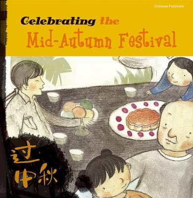 Celebrating the Mid-Autumn Festival - Tenison, Mina (Translated by)