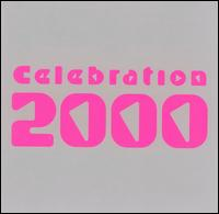 Celebration 2000 [Polygram International] - Various Artists