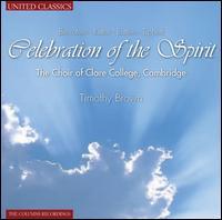 Celebration of the Spirit [United Classics] - Jonathan Brown (organ); Rachel Masters (harp); Wallace Collection; Clare College Choir, Cambridge (choir, chorus);...