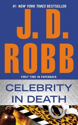 Celebrity in Death - Robb, J D