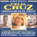 Celia Cruz: Azuuucar en el Cielo, Vol. 8