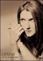 Celine Dion: On Ne Change Pas -