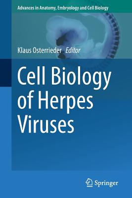 Cell Biology of Herpes Viruses - Osterrieder, Klaus (Editor)