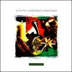 Celtic Heartbeat Christmas [Atlantic]