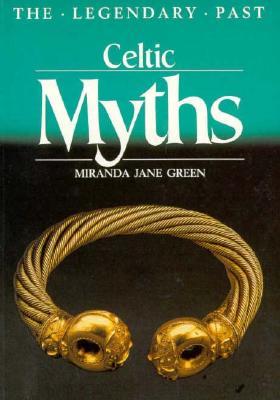 Celtic Myths - Green, Miranda Jane