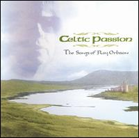 Celtic Passion: The Songs of Roy Orbison - Various Artists
