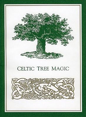 Celtic Tree Magic - Pepper, Elizabeth