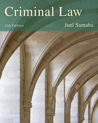 Cengage Advantage Books: Criminal Law - Samaha, Joel