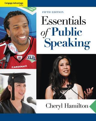 Cengage Advantage Books: Essentials of Public Speaking - Hamilton, Cheryl