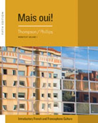 Cengage Advantage Books: Mais Oui!, Volume 1 - Thompson, Chantal, and Phillips, Elaine