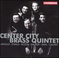 Center City Brass Quintet - Center City Brass Quintet (brass ensemble); Steven Witser (trombone)