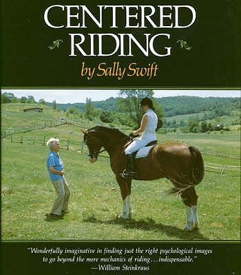 Centered Riding - Swift, Sally